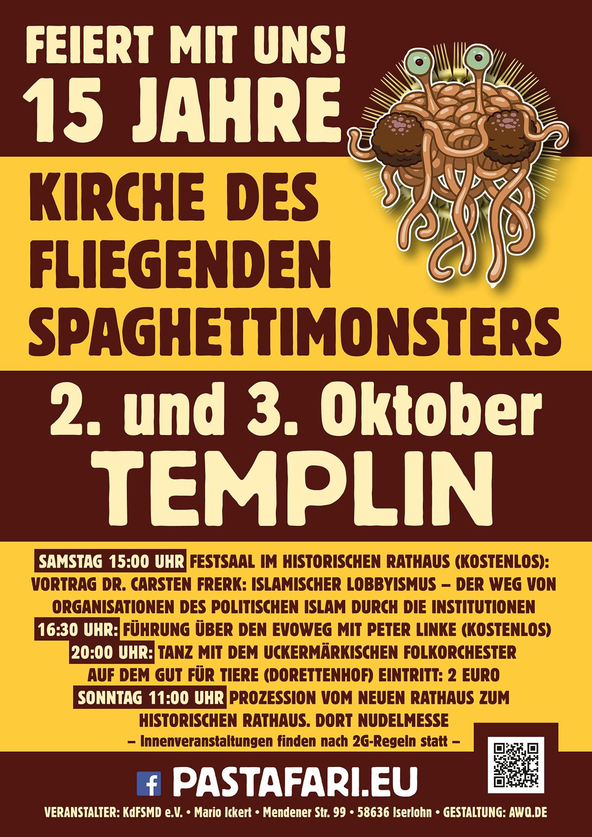 Einladung: 15 Jahre Kirche des Fliegenden Spaghettimonsters, 2.-3. Oktober 2021 in Templin, mit interessantem Programm, Feier und Nudelmesse!